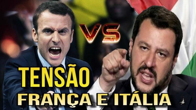 CRISE ENTRE FRANÇA E ITÁLIA