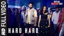 Hard Hard Full Song | Batti Gul Meter Chalu | Shahid K, Shraddha K |Mika Singh, Sachet T, Prakriti K