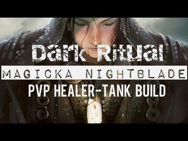 Magicka Nightblade PVP Healer Tank Build - DARK RITUAL - ESO Wolfhunter