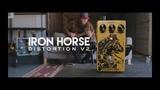 Iron Horse Distortion V2 Tech demo