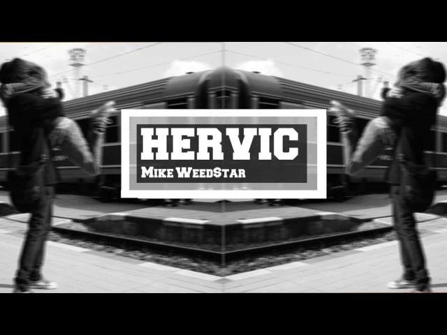 Mike - Hervic / Official Rap ( Album Good )