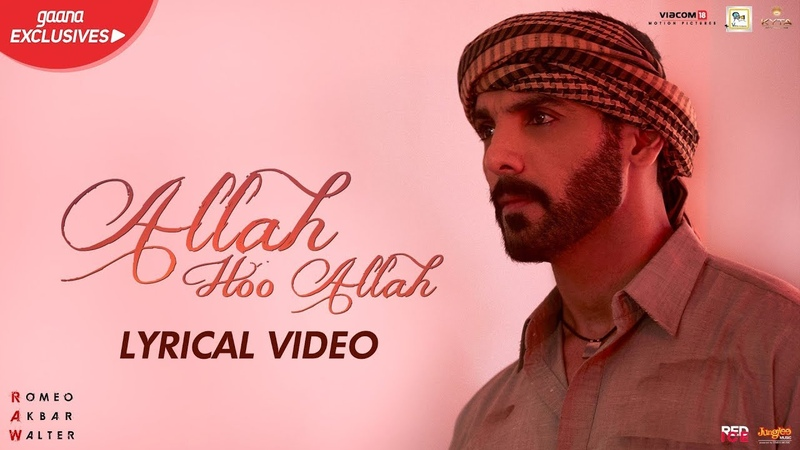 Allah Hoo Allah | Lyrical Video | RAW | John Abraham | Mouni Roy | Jackie Shroff | In Cinemas Now