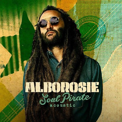 Alborosie альбом Soul Pirate - acoustic