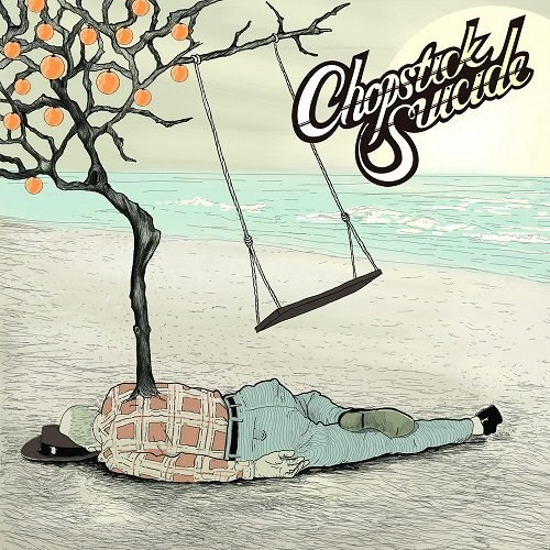 Chopstick Suicide - Lost Fathers And Sons (2012)