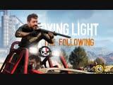 Dying Light The Following Руслан, Николай