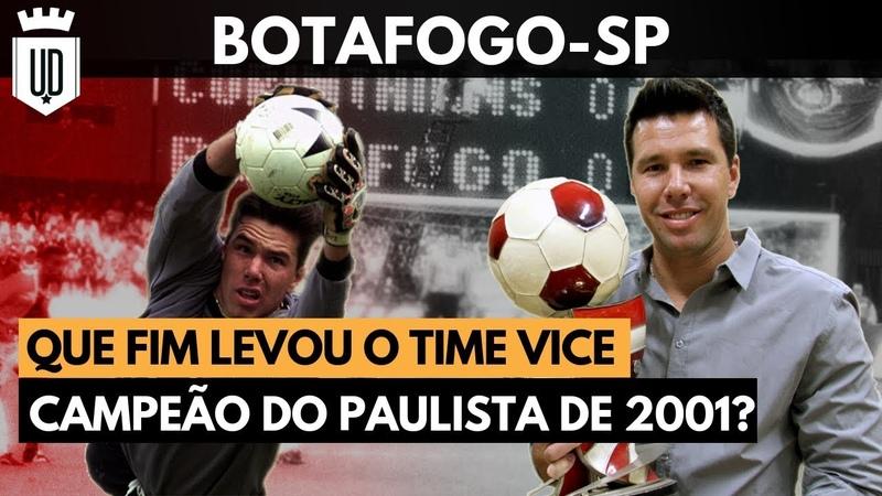Onde foi parar o elenco do Botafogo-SP que surpreendeu em 2001?