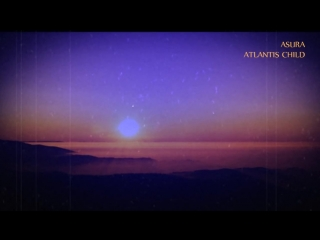 asura - atlantis child