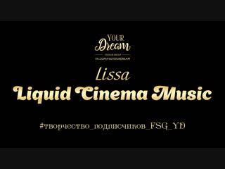 Lissa - Liquid Cinema Music