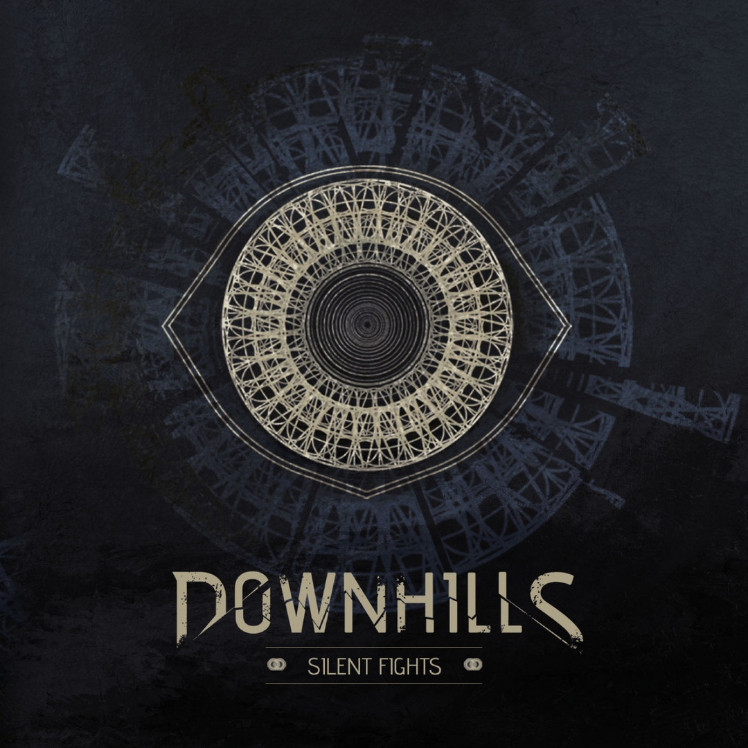 Downhills - Silent Fights (2018)