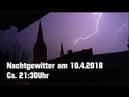 Nachtgewitter 10 4 2018 Einschläge Kanonendonner und Crawler Willich Viersen HD