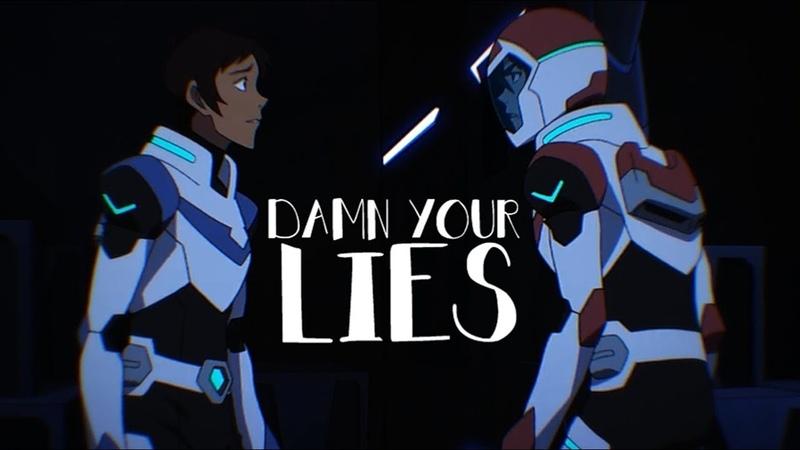 DAMN YOUR LIES voltron season 7 Klance Shadam