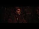 «Хан СолоЗвёздные Войны. Истории» - официальный трейлер