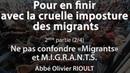 Pour en finir avec la cruelle imposture des migrants (2/4) - Abbé Olivier Rioult