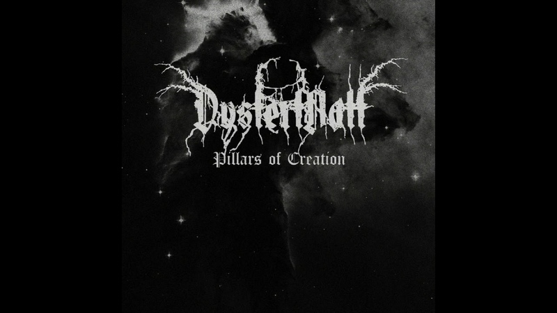 Dystert Natt - Pillars Of Creation (Ep: 2018)