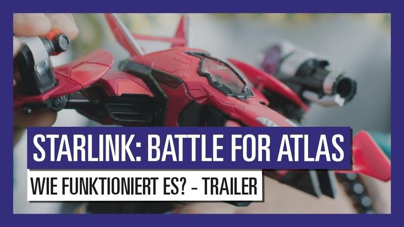 STARLINK : BATTLE FOR ATLAS WIE FUNKTIONIERT ES? - TRAILER | Ubisoft [DE]