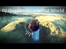 Dj Quads - Wonderful World (Non-Copyrighted Music) ( music_gifart)
