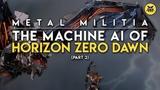 The AI of Horizon Zero Dawn Part 2 Metal Militia AI and Games
