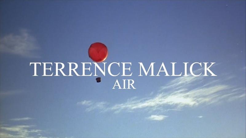 TERRENCE MALICK — AIR