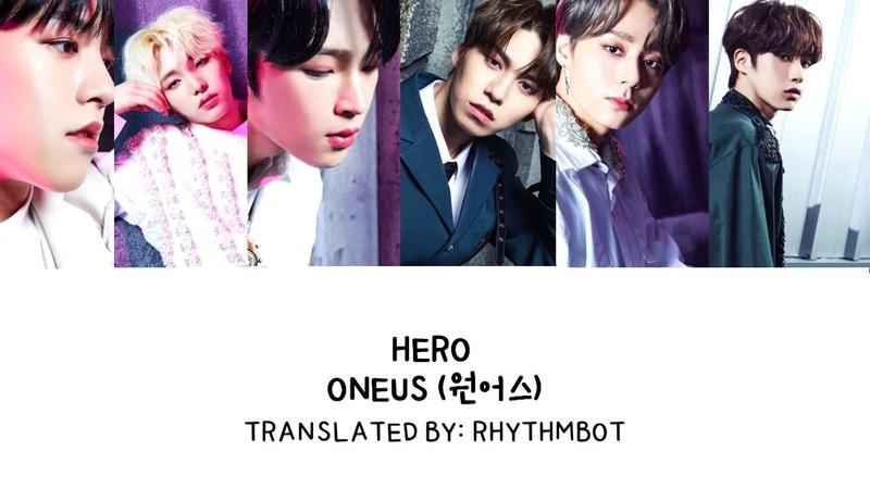 ONEUS 원어스 Hero ENG HAN LYRICS
