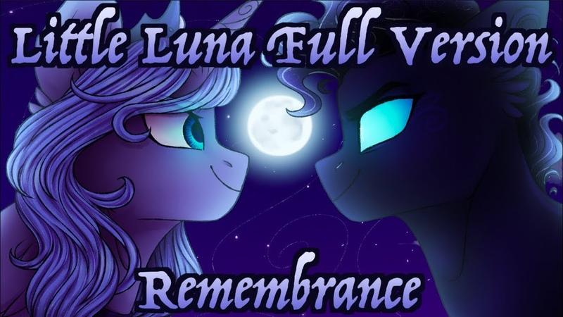 Little Luna Full Version Animatic (Remembrance)