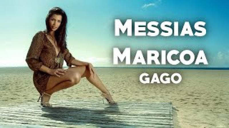 Messias Maricoa - Gago (2017) LETRA