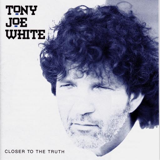 Tony Joe White альбом Closer to the Truth
