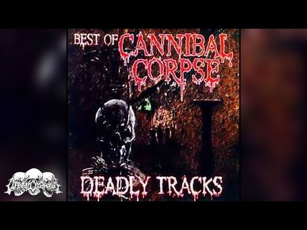 CANNIBAL CORPSE - Deadly Tracks [Full-length Album](Compilation 1990-1994)