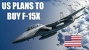Is Boeing's 'New' F-15X Fighter Really Joining the U.S. Air Force?