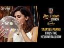 Taapsee Pannu Tries The Helium Balloon No 1 Yaari With Rana Rana Daggubati Viu India