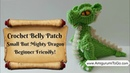 Crochet Along Small But Mighty Dragon Part 2 How To Crochet The Belly Patch