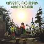 Crystal Fighters альбом Earth Island