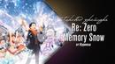 Re: Жизнь в альтернативном мире с нуля ОВА - перевод трейлера (Re:zero Memory snow). Русская озвучка