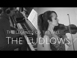 LEGENDS OF THE FALL - THE LUDLOWS (VIOLIN &amp PIANO) - JAMES HORNER