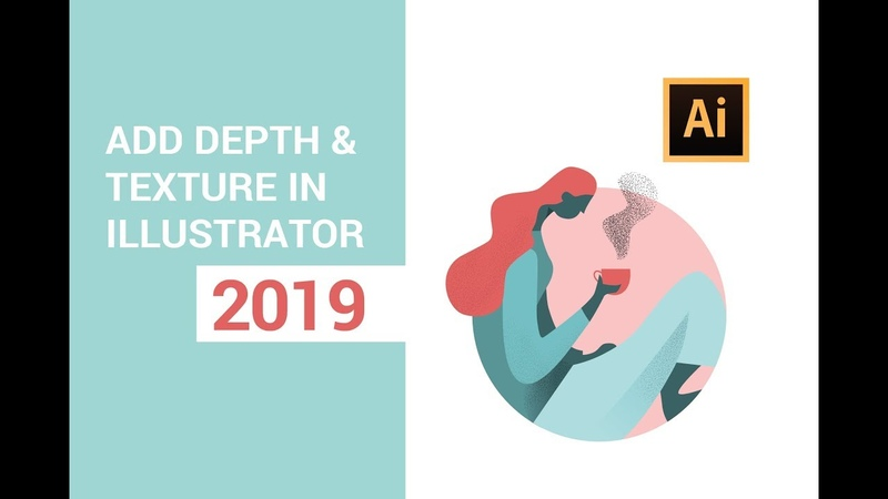 Adobe Illustrator tutorial - Add depth and texture (2019)
