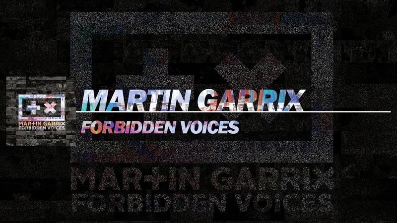 Martin Garrix - Forbidden Voices (Extended Mix)