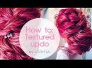 Красивая прическа Низкий текстурный пучок ★ Amazing Hair Transformations. Textured Updo