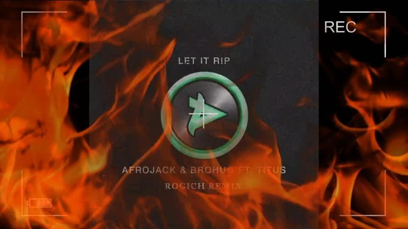[SOON] Afrojack Brohug - Let It Rip (Rogich Remix)