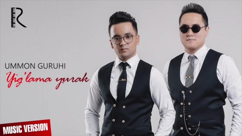 Ummon guruhi - Yig'lama yurak - Уммон гурухи - Йиглама юрак (music version).mp4