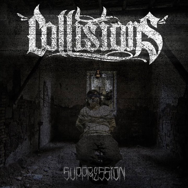 Collisions -  Suppression [EP] (2012)