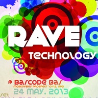RAVE TECHNOLOGY @ Barcode Bar 24 мая 2013