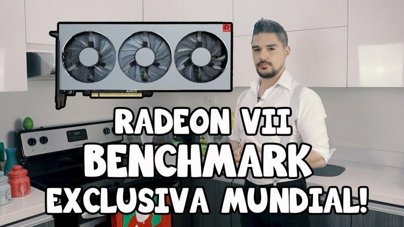 Exclusiva mundial! Benchmark de la nueva RADEON VII vs 2080 y vs 1080 ti!