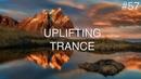♫ Best Uplifting Emotional Trance Mix 57 October 2018 OM TRANCE