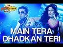 Main Tera Dhadkan Teri Ajab Prem Ki Ghazab Kahani Songs Ranbir Kapoor Katrina Kaif