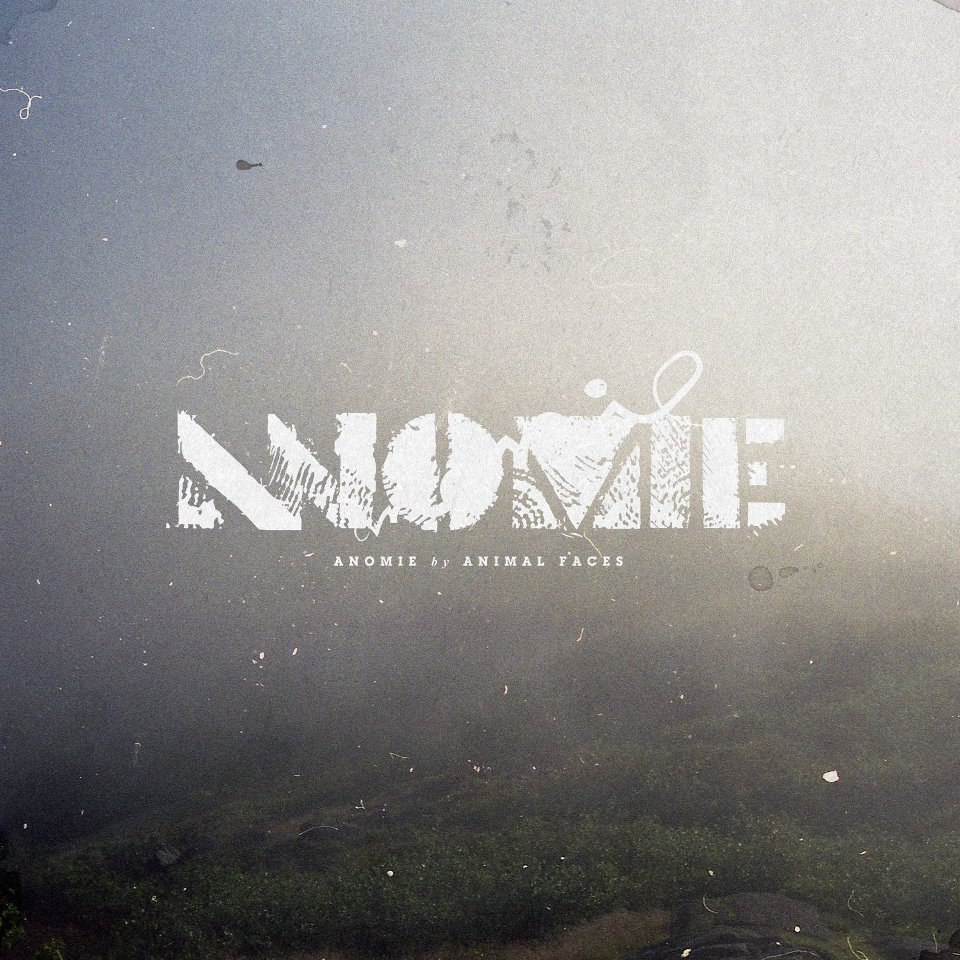 Animal Faces - Anomie (2012)