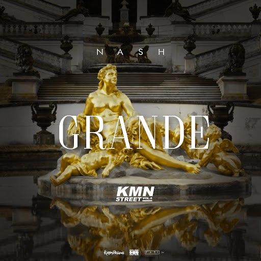 Nash альбом Grande