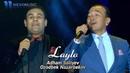Adham Soliyev Ozodbek Nazarbekov - Laylo (concert version)