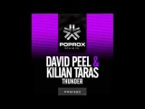 David Peel & Kilian Taras - Thunder [Pop Rox Muzik] OUT NOW!!!