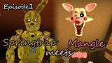 Springtrap Meets Mangle Ep. 1 [SFM FNAF][Story: Corporal Shephard]