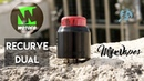 Recurve Dual RDA by Wotofo Mike Vapes - Revue Fr