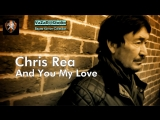 Chris Rea - And You My Love VaZaR@Sudio